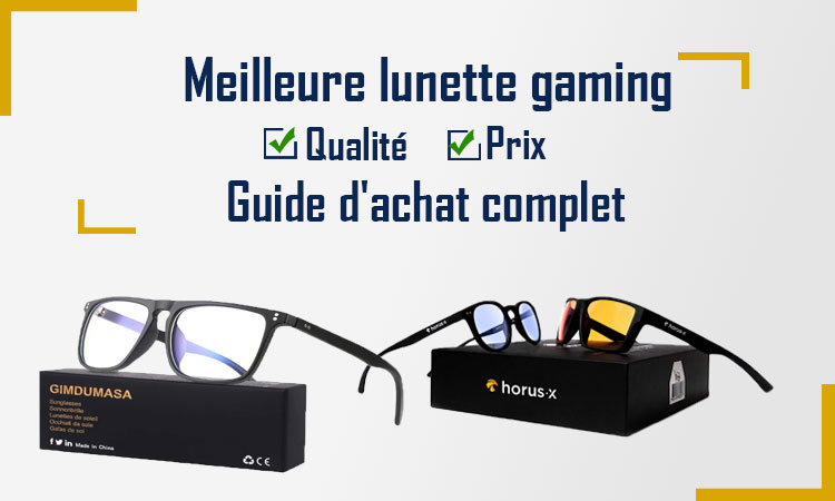 Meilleure lunette gaming 2021