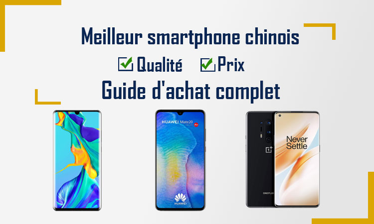 Meilleur smartphone chinois 2021